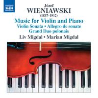 ユゼフ・ヴィエニャフスキ: ヴァイオリンとピアノのための作品集
