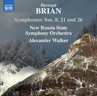 ブライアン: 交響曲第8番/第21番/第26番