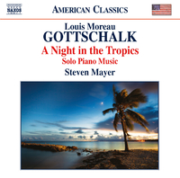 ゴットシャルク: 熱帯の夜 - ピアノ作品集