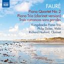 フォーレ: ピアノ四重奏曲第2番 他/クングスバッカ・ピアノ三重奏団/フィリップ・デュ-クス(ヴィオラ)