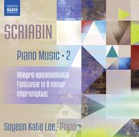 スクリャービン: ピアノ作品集2 - アレグロ・アパッショナート/幻想曲 ロ短調/即興曲 他