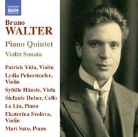 ブルーノ・ワルター: ピアノ五重奏曲/ヴァイオリン・ソナタ