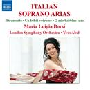 イタリアのソプラノ・アリア集/マリア・ルイジア・ボルシ(ソプラノ)/ロンドン交響楽団/イヴ・アーベル(指揮)
