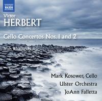 ヴィクター・ハーバート: チェロ協奏曲第1番/第2番