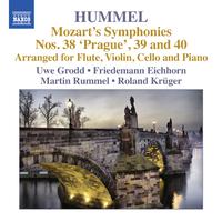 モーツァルト: 交響曲第38-40番(J.N.フンメルによる室内楽版)