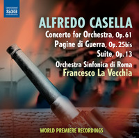カセッラ: 管弦楽のための協奏曲 Op.61/戦争の記録/組曲