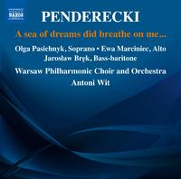 ペンデレツキ: 夢の海は私に息吹を送った…
