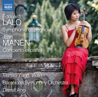 ティアンワ・ヤン: スペインを弾く - ラロ: スペイン交響曲/マネン: コンシェルト・エスパニョール