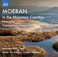 モーラン: 交響詩「山国にて」他