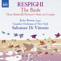 レスピーギ: 鳥/ボッティチェッリの三連画 他