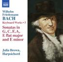 W.F.バッハ: 鍵盤音楽集 第5集/ジュリア・ブラウン(チェンバロ)