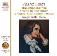 リスト: ピアノ曲全集 第40集 マイアベーアの歌劇からのトランスクリプション集