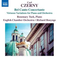 ツェルニー: ベル・カント・コンチェルタンテ ピアノと管弦楽のための技巧的変奏曲集