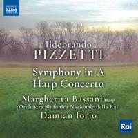 ピツェッツィ: 交響曲/ハープ協奏曲