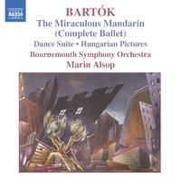バルトーク: バレエ音楽「中国の不思議な役人」(全曲)/ハンガリーの風景/舞踏組曲