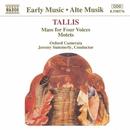 タリス: 四声のミサ曲/モテット集/ジェレミー・サマリー(指揮)/オックスフォード・カメラータ