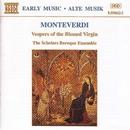 モンテヴェルディ: 聖母マリアの夕べの祈り(全曲)/スコラーズ・バロック・アンサンブル