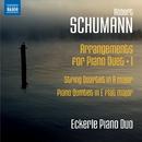 シューマン: ピアノ・デュエットのための編曲集 1/エッカーレ・ピアノ・デュオ