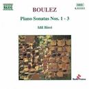 ブーレーズ: ピアノ・ソナタ第1番 - 第3番/イディル・ビレット(ピアノ)
