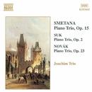 スメタナ/スーク/ノヴァーク: ピアノ三重奏曲集/ヨアヒム三重奏団
