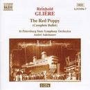 グリエール: バレエ音楽「赤いけしの花」(全曲)/アンドレイ・アニハーノフ(指揮)/サンクトペテルブルク交響楽団