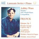 期待の新進演奏家リサイタル・シリーズ - アシュレー・ウェイス フランク:  ピアノ作品集/アシュリー・ウォス(ピアノ)
