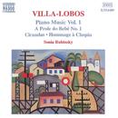 ヴィラ=ロボス: ピアノ作品集 第1集(「赤ちゃんの一族」第1組曲/シランダス/他)/ソニア・ルビンスキー(ピアノ)