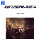 シュターミッツ/ハイドン/ラフマニノフ/チャイコフスキー/ドヴォルザーク/他: チェロと管弦楽のためのロマンティックな音楽/Various Artists