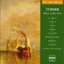 芸術と音楽: ターナー - その時代の音楽/Various Artists