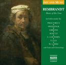 芸術と音楽: レンブラント - その時代の音楽/Various Artists