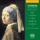 芸術と音楽: フェルメール - その時代の音楽/Various Artists