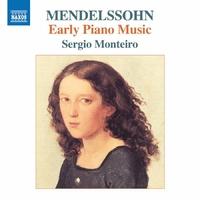 メンデルスゾーン: 初期ピアノ作品集