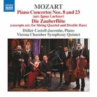 モーツァルト: ピアノ協奏曲第8番&第23番(ラハナーによるピアノ、弦楽四重奏、コントラバス編)