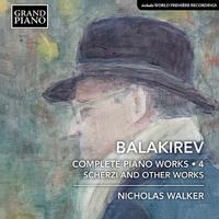 バラキレフ: ピアノ作品全集Vol.4