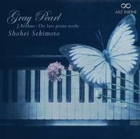 グレイ・パール/関本昌平(ピアノ)