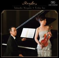 ロンド ~ 珠玉のヴァイオリン名曲集/礒絵里子(ヴァイオリン)/新垣隆(ピアノ)