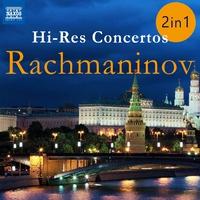 ラフマニノフ ハイレゾコンチェルト - ピアノ協奏曲第2番&第3番ほか(2枚組)