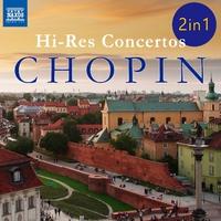 ショパン ハイレゾコンチェルト - ピアノ協奏曲第1番&第2番ほか(2枚組)