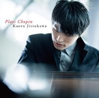 プレイズ・ショパン/實川風(ピアノ)