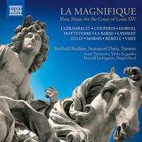 LA MAGNIFIQUE ルイ14世の宮廷におけるフルート音楽