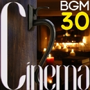 Cinema BGM - best select 30 -/Various Artists