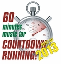 "60分 ""Countdown"" ランニング - 2013 Best Hit! (DJ Mixed by JaicoM Music)/Various Artists"