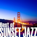 BEST OF SUNSET JAZZ ~夕暮れのドライヴBGM~/Various Artists