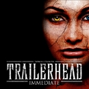Introduction to TRAILERHEAD/Immediate