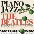 Piano Jazz -The Beatles/Yuya Wakai