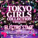 Electro Stage vol.1 ~selected by 東京ガールズコレクション~/V.A.