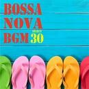 Bossa Nova BGM select 30/V.A.