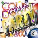 Countdown Party Mixxx! Vol.2 (DJ Mixed by JaicoM Music)/Girls Party Project