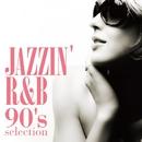 Jazzin' R&B -90's selection-/Nozomi Yamaguchi with NYC Alowicious