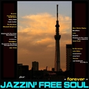 Jazzin' Free Soul - forever -/Various Artists